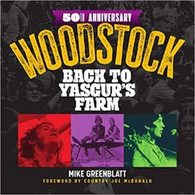 Woodstock 50th Anniversary: Back to Yasgur's Farm (Hardcover)