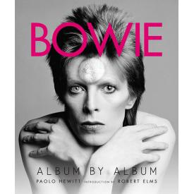 Bowie: Album by Album (Paolo Hewitt - Book)