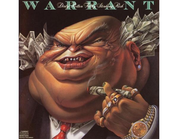 Bigstore Dirty Rotten Filthy Stinking Rich Warrant